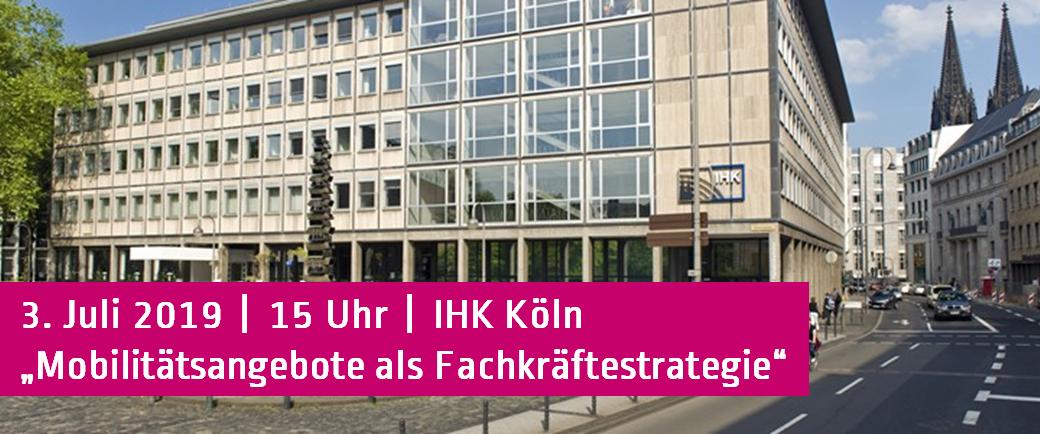 IHK Köln - Mobil und motiviert - Mobilitätsangebote als Fachkräftestrategie