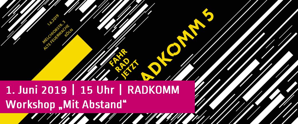 RADKOMM Workshop Mit Abstand